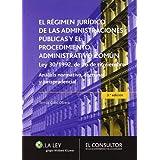 El régimen jurídico de las administraciones públicas y el procedimiento administrativo común, Ley 30/1992, de...
