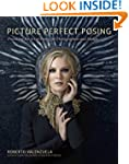 Picture Perfect Posing: Practicing th...