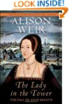 The Lady in the Tower: The Fall of An...