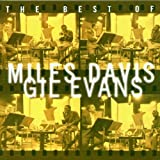 echange, troc Gil Evans - The Best Of Miles Davis & Gil Evans