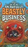 The Beastly Boys Sea Monsters and Other Delicacies (An Awfully Beastly Business)