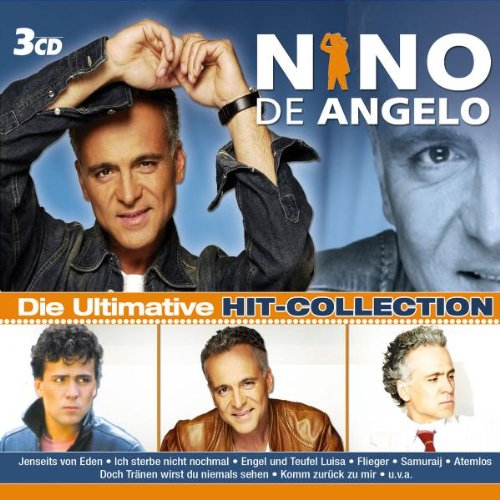 Nino de Angelo - Die Ultimative Hit-Col - Zortam Music