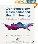 Occupational Health Nursing: A Guide...