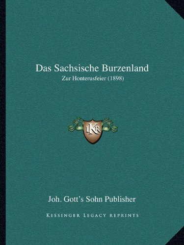 Das Sachsische Burzenland: Zur Honterusfeier (1898)