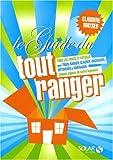 echange, troc Claudine Wayser - Le guide du tout ranger