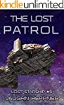 The Lost Patrol (Lost Starship Series...