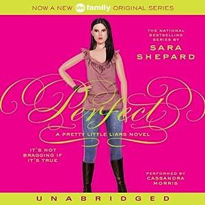 Perfect: Pretty Little Liars #3   [Sara Shepard]