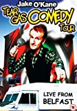 Jake O'Kane Tear Gas Comedy Tour [DVD] [NTSC]