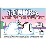 Tundra: Nothing But Snowmen
