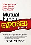 img - for Mutual Funds Exposed 2nd Edition: What You Don't Know May Be Hazardous to Your Wealth (Wealth Management) book / textbook / text book