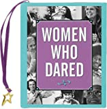 img - for Women Who Dared (Mini book) (Charming Petites) book / textbook / text book