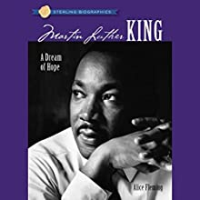 Sterling Biographies: Martin Luther King Jr. Audiobook by Alice Fleming Narrated by Jay Snyder