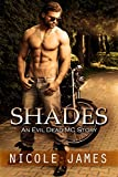 SHADES: An Evil Dead MC Story (The Evil Dead MC Series Book 3)