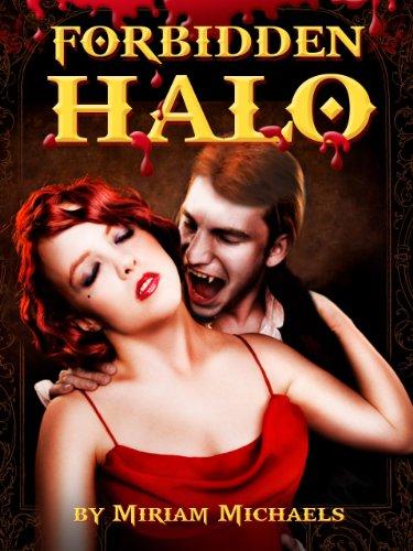 Forbidden Halo: A Vampire Romance Novel