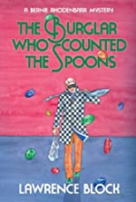 The Burglar Who Counted the Spoons (Bernie Rhodenbarr)