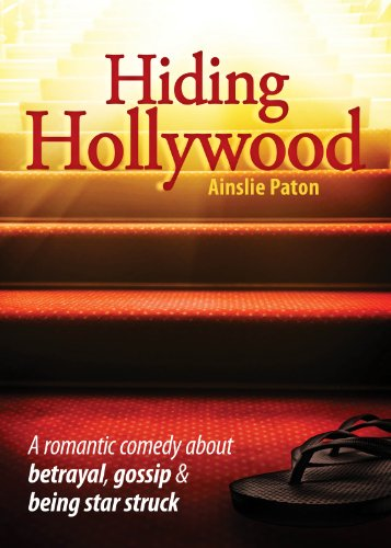 Hiding Hollywood by Ainslie Paton
