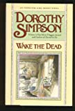 Wake the Dead: An Inspector Luke Thanet Mystery (0684195070) by Dorothy Simpson
