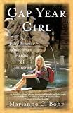 Gap Year Girl: A Baby Boomer Adventure Across 21 Countries