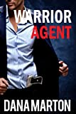 Warrior Agent (Agents Under Fire Book 3)