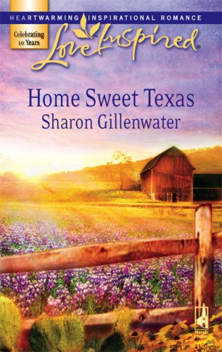 Image of Home Sweet Texas (Love Inspired #398)