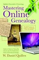 Quillen&#39;s Essentials of Genealogy:  Mastering Online Genealogy