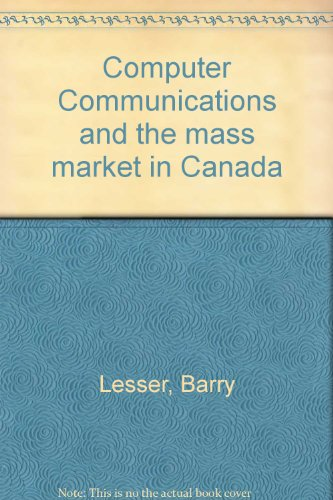 Computer communications and the mass market in Canada