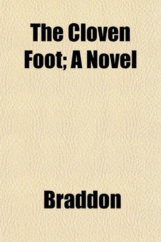 The Cloven Foot; A Novel