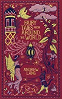 Fairy Tales from Around the World (Barnes & Noble Leatherbound Classic Collection)