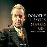 Starkes Gift | Dorothy L. Sayers