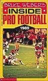 Bruce Weber: Inside Pro Football 1989 (0590424505) by Weber, Bruce