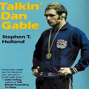 Talkin' Dan Gable Audiobook
