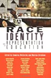 img - for Race, Identity and Representation in Education (Critical Social Thought) book / textbook / text book