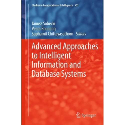 Advanced Approaches to Intelligent Information and Database Systems