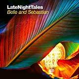 Late Night Tales: Belle And Sebastian (Volume 2)