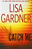 Catch Me (0525954082) by Gardner, Lisa