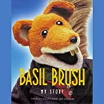 Basil Brush | As told to Andrew Crofts by Basil Brush