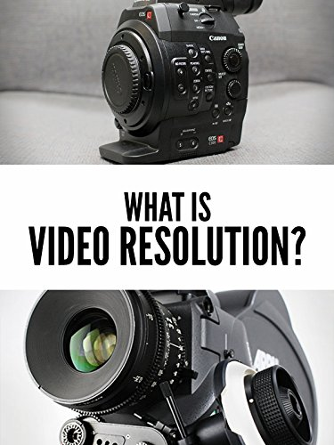 What is Video Resolution?
