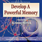 Develop a Powerful Memory | [Glenn Harrold]