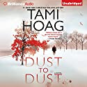 Dust to Dust: A Novel Audiobook by Tami Hoag Narrated by David Colacci