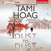 Dust to Dust Part 2: A Novel | [Tami Hoag]