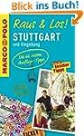 MARCO POLO Raus & Los! Stuttgart und...