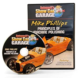 Autogeek Show Car Garage Mike Phillips' Principles of Machine Polishing DVD by Autogeek