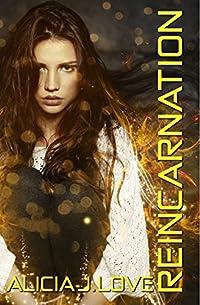 (FREE on 11/28) Reincarnation by Alicia J. Love - http://eBooksHabit.com