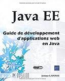 echange, troc Jérôme Lafosse - Java EE - Guide de développement d'applications web en Java