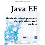 Java EE - Guide de d�veloppement d'applications web en Javapar J�r�me Lafosse
