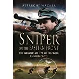 Sniper on the Eastern Front (English Edition)