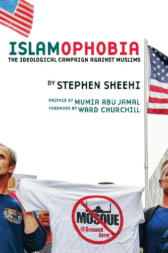 Islamophobia: The Ideological Campaign Against Muslims