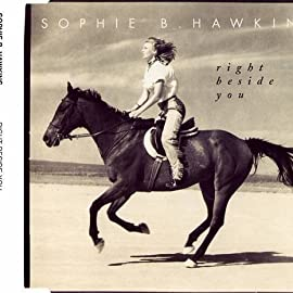 Right Beside You Sophie B Hawkins