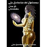 La extinción del Universo: Los guardianes de la creación