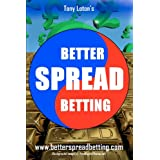 Better Spread Bettingby Tony Loton